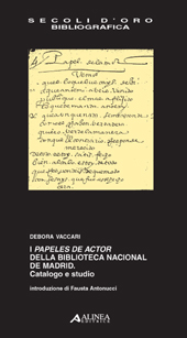 I papeles de actor della Biblioteca nacional de Madrid : catalogo e studio
