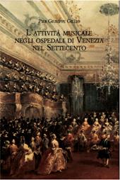 L'attività musicale negli ospedali di Venezia nel Settecento : quadro storico e materiali documentari