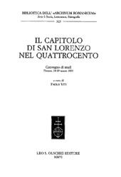 Il Capitolo di San Lorenzo nel Quattrocento : convegno di studi, Firenze, 28-29 marzo 2003