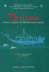"""Thalassa : genti e culture del Mediterraneo antico : III, 2006 -  - Roma : """"L'Erma"""" di Bretschneider, 2006."""