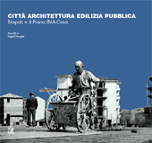 Città architettura edilizia pubblica : Napoli e il piano INA-Casa