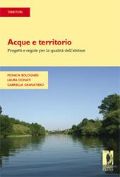 Acque e territorio : progetti e regole per la qualità dell'abitare