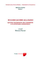 Ruggero Jacobbi alla radio : quattro trasmissioni, tre conferenze e un inventario audiofonico