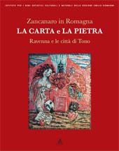 Zancanaro in Romagna : la carta e la pietra : Ravenna e la città di Tono