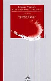 Pianeta Volponi : saggi interventi testimonianze : giornate di studio dedicate a Paolo Volponi : Urbino-Urbania-Cagli, 2-4 novembre 2004