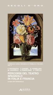 Percorsi del teatro spagnolo in Italia e Francia
