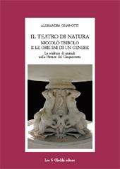 Il teatro di natura : Niccolò Tribolo e le origini di un genere : la scultura di animali nella Firenze del Cinquecento