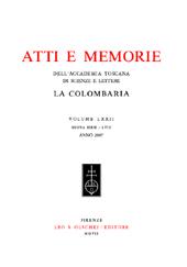 Atti e memorie dell'Accademia Toscana di scienze e lettere : La Colombaria Volume 72 , nuova serie 58, Anno 2007