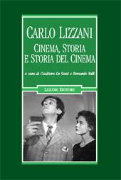 Carlo Lizzani : cinema, storia e storia del cinema