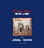 Firenze prima degli Uffizi : lo scavo di via de' Castellani : contributi per un'archeologia urbana fra tardo antico ed età moderna
