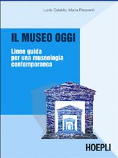 Il museo oggi : linee guida per una museologia contemporanea