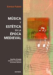 Música y estética en la época medieval - Fubini, Enrico - Pamplona : EUNSA, 2007.