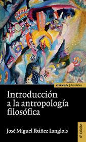 Introduccion a la antropologia filosofica