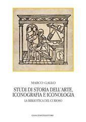 Studi di storia dell'arte, iconografia e iconologia : la biblioteca del curioso