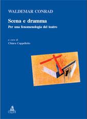 Scena e dramma : per una fenomenologia del teatro