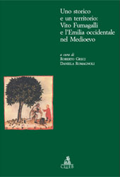 Vito Fumagalli e la valorizzazione dei castelli parmensi - Mordacci, Alessandra - Bologna : CLUEB, 2005.