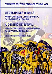 Luoghi e rituali civici a Parma : secoli XIII-XIV - Gazzini, Marina - Roma : École française de Rome, 2008.