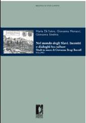 Nel mondo degli Slavi : incontri e dialoghi tra culture : studi in onore di Giovanna Brogi Bercoff