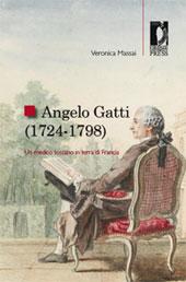 Angelo Gatti (1724-1798) : un medico toscano in terra di Francia