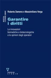 Garantire i diritti : le innovazioni biomediche e biotecnologiche e le opinioni degli operatori