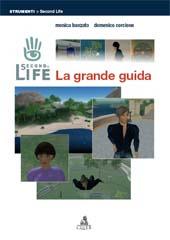 Second life : la grande guida