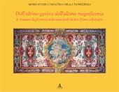 Dell'ultimo gusto e dell'ultima magnificenza : il restauro degli arazzi della cattedrale di San Pietro a Bologna