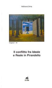 Il conflitto fra ideale e reale in Pirandello