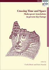 Crossing time and space : Shakespeare translations in present-day Europe