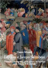 Lorenzo e Jacopo Salimbeni : vicende e protagonisti della pittura tardogotica nelle Marche e in Umbria
