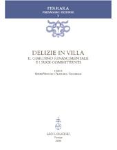 Delizie in villa : il giardino rinascimentale e i suoi committenti