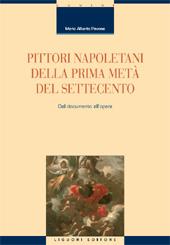 Pittori napoletani della prima metà del Settecento : dal documento all'opera