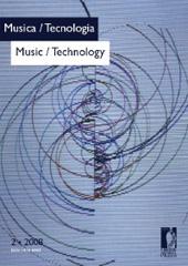 Musica/ tecnologia = Music/ technology : rivista della Fondazione Ezio Franceschini -  - Firenze : Firenze University Press
