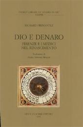 Dio e denaro : Firenze e i Medici nel Rinascimento : transizione e riforma