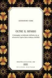 Oltre il sipario : l'immagine occidentale dell'altro da sé attraverso l'opera lirica italiana dell'800