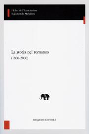 Sull'utilità e il danno della storia per il romanzo : guerra, cronaca e costume nella Recherche di Proust - Beretta Anguissola, Alberto - Roma : Bulzoni, 2008.