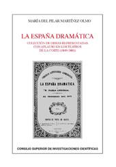 La España dramática : colección de obras representadas con aplauso en los teatros de la corte, 1849-1881