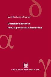 Diccionario histórico : nuevas perspectivas de investigación