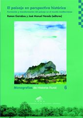 El paisaje en perspectiva histórica : formación y transformación del paisaje en el mundo mediterráneo