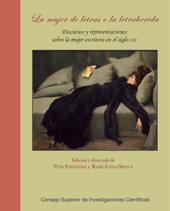 La mujer de letras o la letraherida : discurso y representaciones sobre la mujer escritora en el siglo XIX
