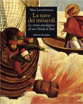 La nave dei miracoli : le storie prodigiose di San Nicola di Bari