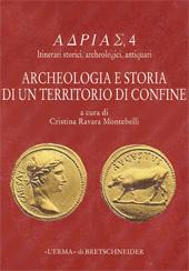 """Archeologia e storia di un territorio di confine - Ravara Montebelli, Cristina, editor - Roma : """"L'Erma"""" di Bretschneider, [2008]"""