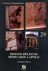Himnos délficos dedicados a Apolo : análisis histórico y musical - Marsá González, Verónica - Castelló de la Plana : Universitat Jaume I, 2008.