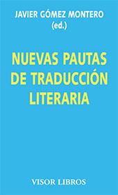 Nuevas pautas de traducción literaria : cuadernos del taller de traducción literaria de Kiel 2008