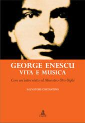 George Enescu : vita e musica