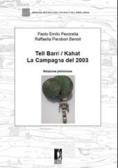 Tell Barri/ Kahat : la campagna del 2003 ...