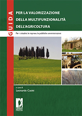 Guida per la valorizzazione della multifunzionalità dell'agricoltura : per i cittadini, le imprese, le pubbliche amministrazioni