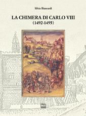 La chimera di Carlo VIII, 1492-1495