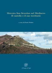 Mercato San Severino nel Medioevo : il castello e il suo territorio