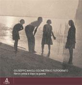Giuseppe Maioli geometra e fotografo : Rimini prima e dopo la guerra