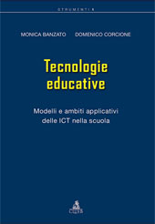 Tecnologie educative : modelli e ambiti applicativi delle ICT nella scuola